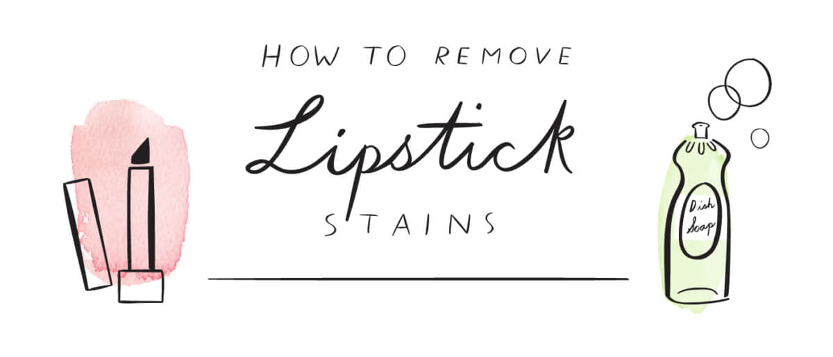 how to remove lipstick stains