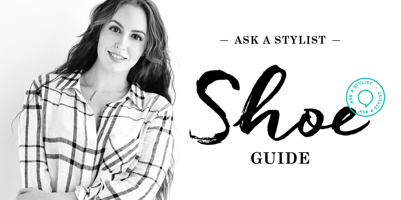 Ask A Stylist: Shoe Guide