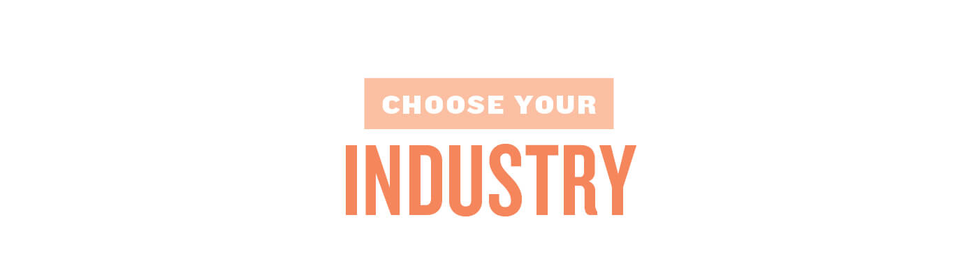 choose your industry